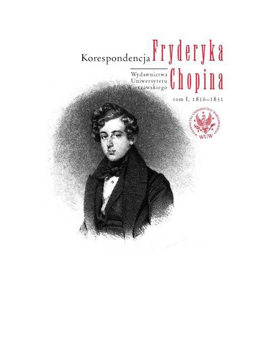 Korespondencja Fryderyka Chopina. Tom 1. 1816-1831 - Ebook (Książka PDF) do pobrania w formacie PDF