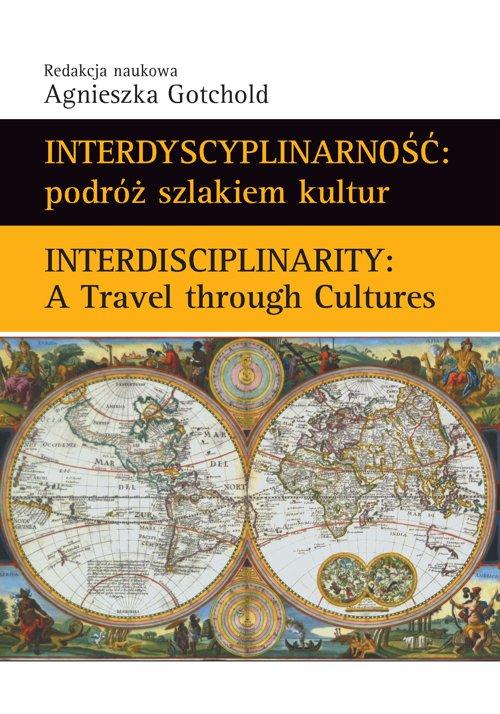 Interdyscyplinarność : podróż szlakiem kultur - Ebook (Książka PDF) do pobrania w formacie PDF