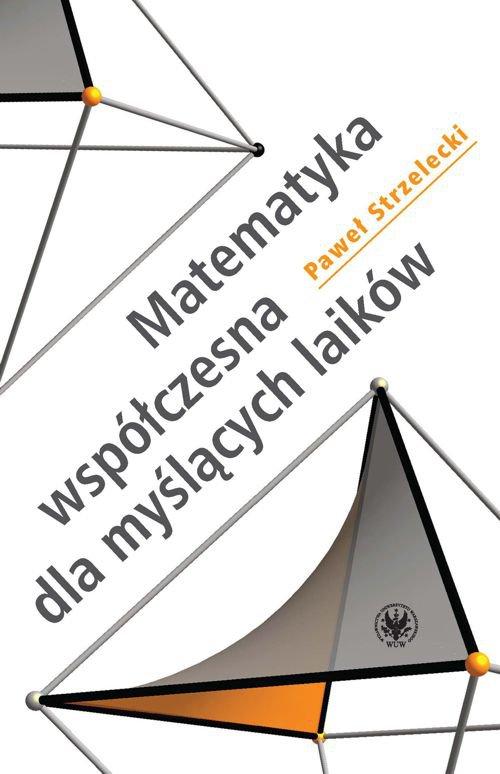 Matematyka współczesna dla myślących laików - Ebook (Książka PDF) do pobrania w formacie PDF