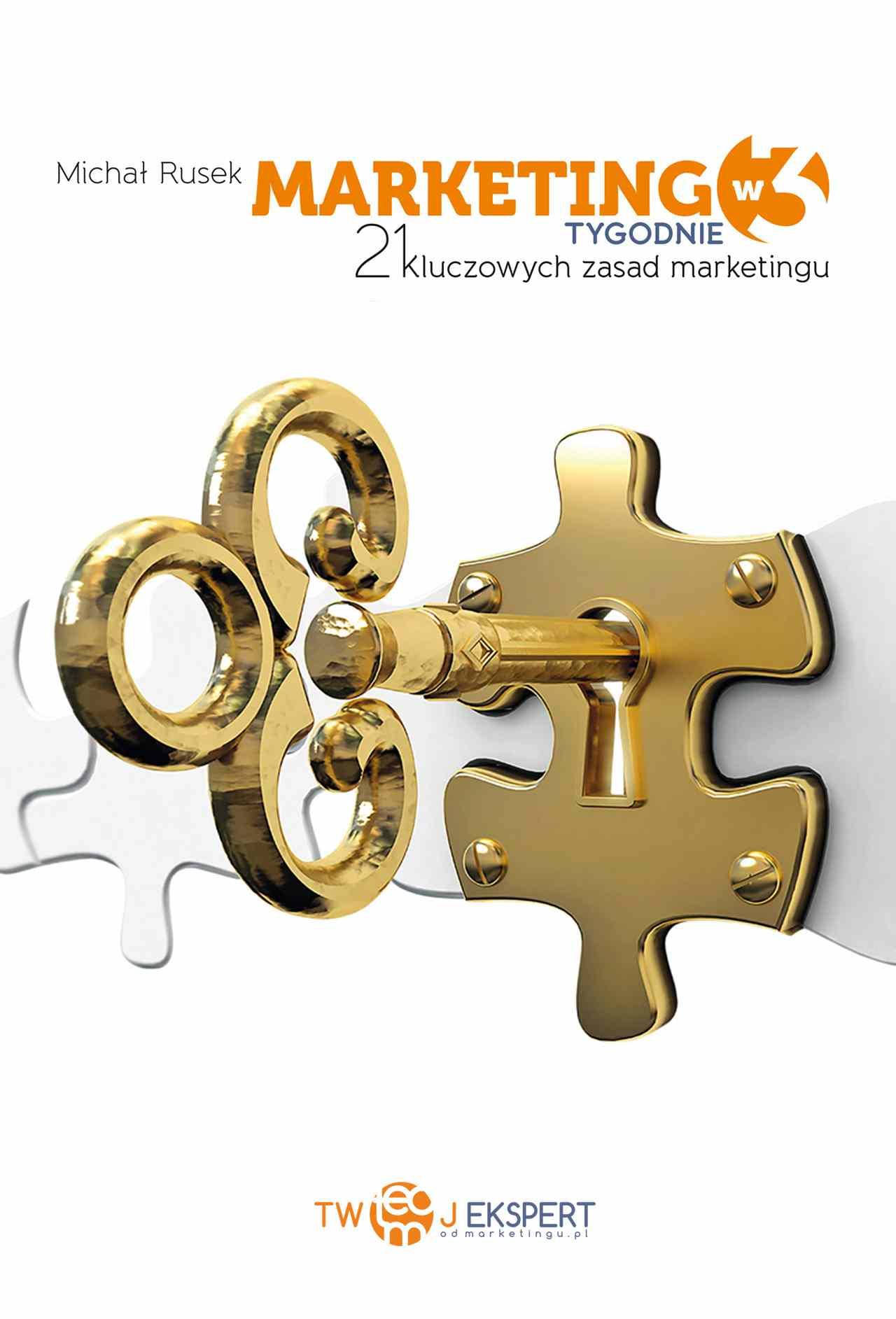 Marketing w 3 Tygodnie – 21 kluczowych zasad marketingu - Ebook (Książka EPUB) do pobrania w formacie EPUB