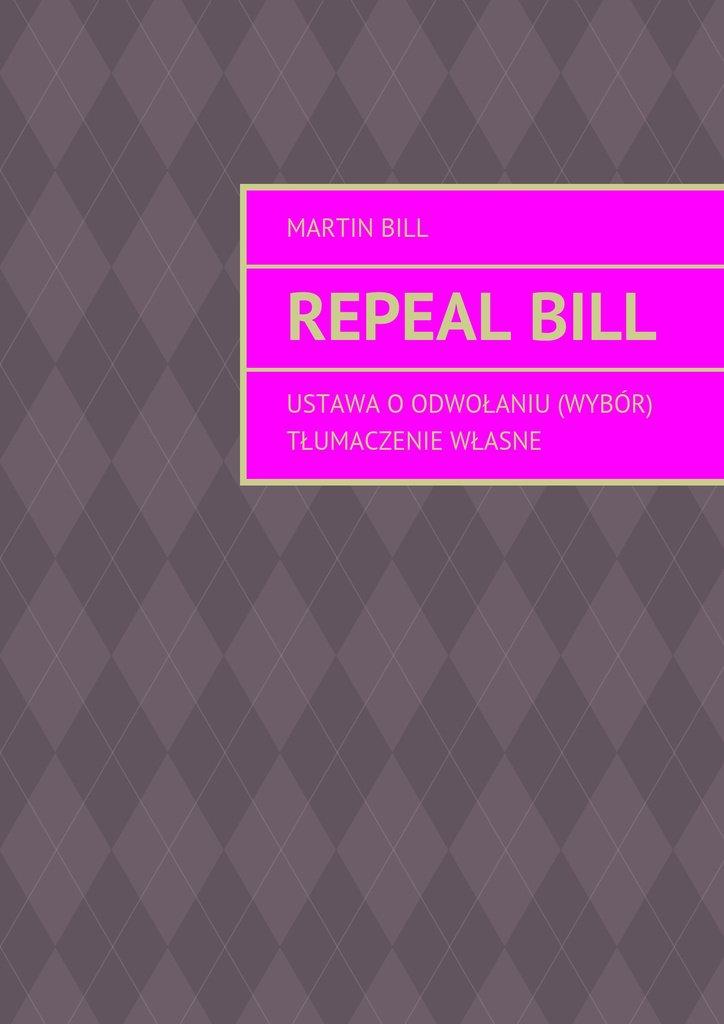 Repealbill - Ebook (Książka na Kindle) do pobrania w formacie MOBI