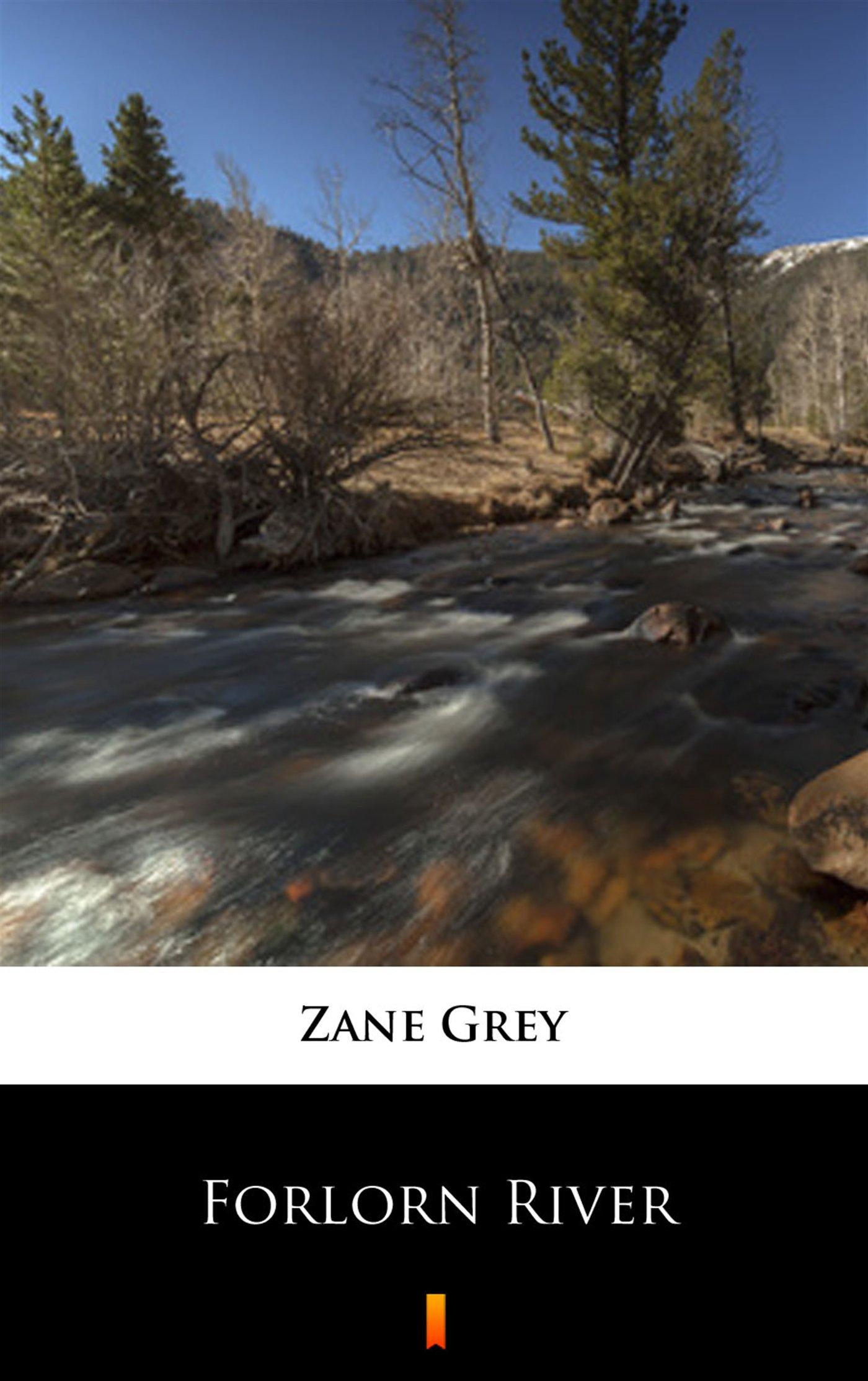 Forlorn River - Ebook (Książka na Kindle) do pobrania w formacie MOBI