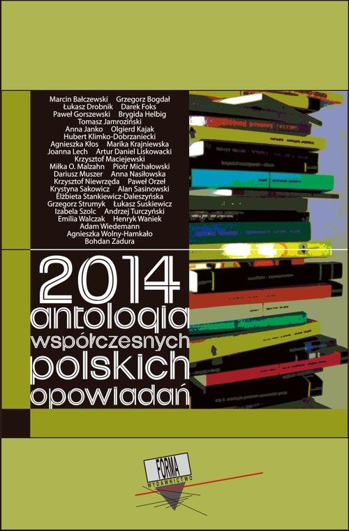 2014. Antologia współczesnych polskich opowiadań - Ebook (Książka EPUB) do pobrania w formacie EPUB