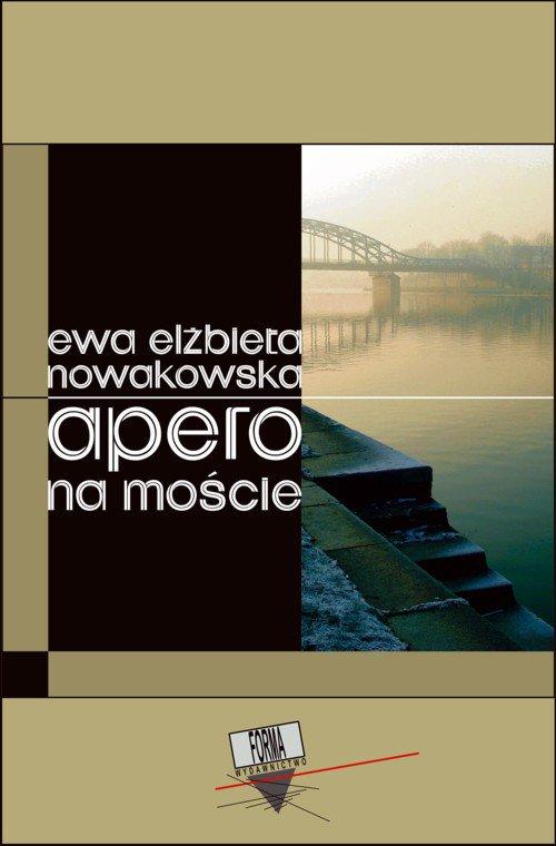 Apero na moście - Ebook (Książka na Kindle) do pobrania w formacie MOBI