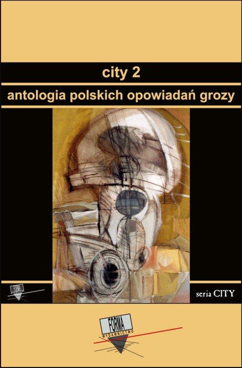 City 2. Antologia polskich opowiadań grozy - Ebook (Książka na Kindle) do pobrania w formacie MOBI