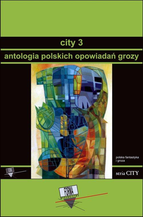 City 3. Antologia polskich opowiadań grozy - Ebook (Książka na Kindle) do pobrania w formacie MOBI
