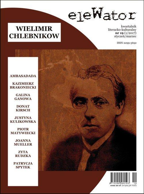 eleWator 19 (1/2017) - Wielimir Chlebnikow - Ebook (Książka PDF) do pobrania w formacie PDF