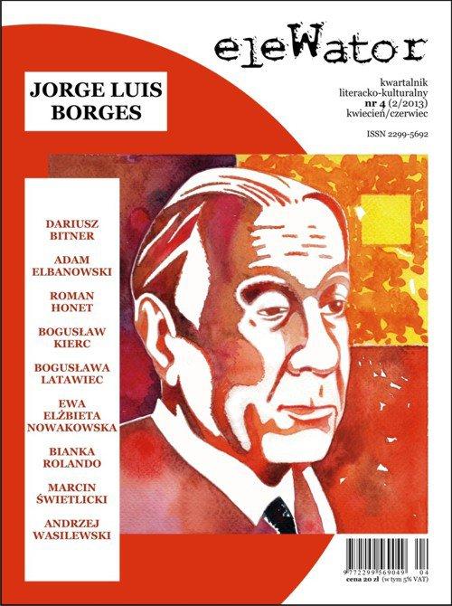 eleWator 4 (2/2013) - Jorge Luis Borges - Ebook (Książka PDF) do pobrania w formacie PDF