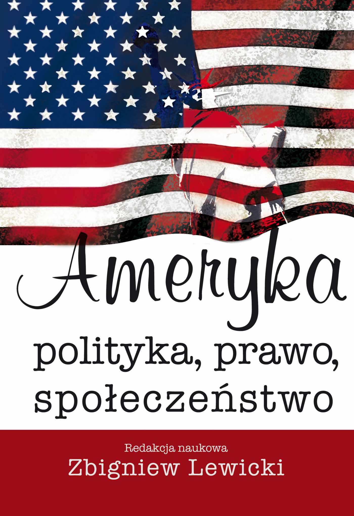 Ameryka. Polityka, prawo, społeczeństwo - Ebook (Książka PDF) do pobrania w formacie PDF