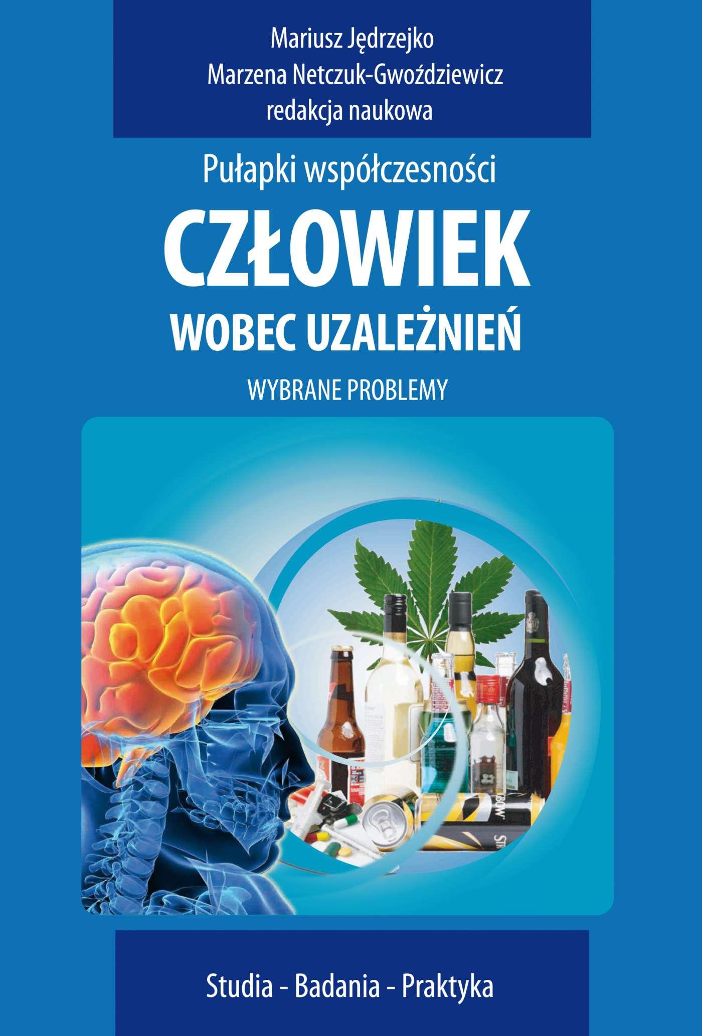 Człowiek wobec uzależnień - Ebook (Książka PDF) do pobrania w formacie PDF