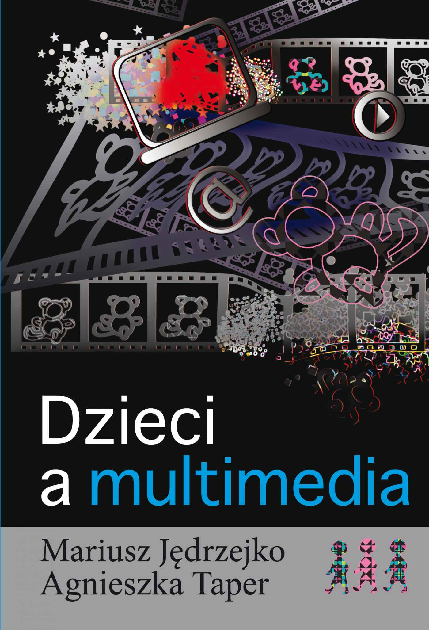 Dzieci a multimedia - Ebook (Książka PDF) do pobrania w formacie PDF