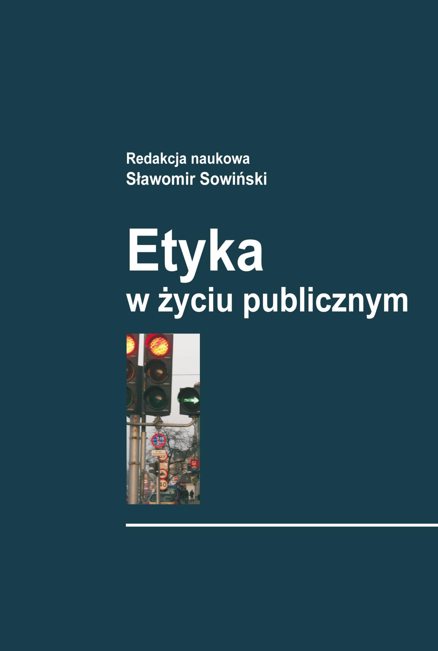 Etyka w życiu publicznym - Ebook (Książka PDF) do pobrania w formacie PDF