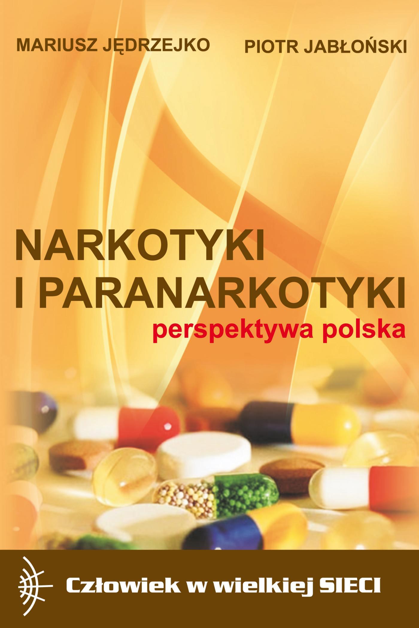 Narkotyki i paranarkotyki - perspektywa polska - Ebook (Książka PDF) do pobrania w formacie PDF