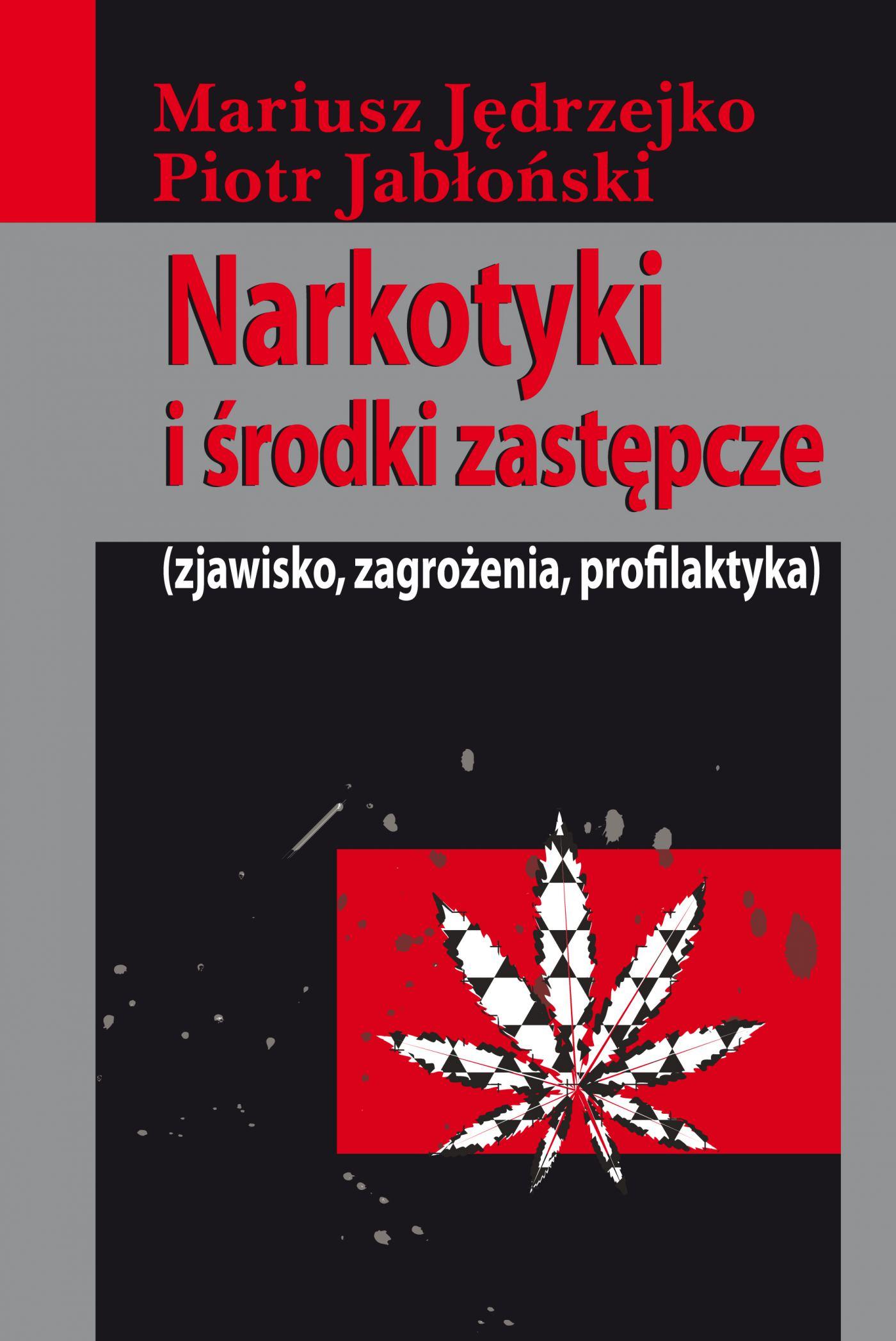 Narkotyki i środki zastępcze - Ebook (Książka PDF) do pobrania w formacie PDF