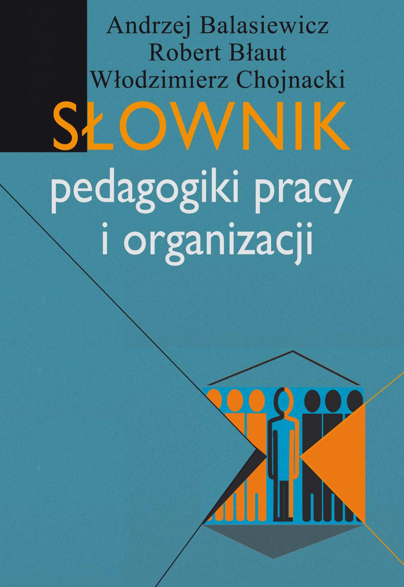 Słownik pedagogiki pracy i organizacji - Ebook (Książka PDF) do pobrania w formacie PDF