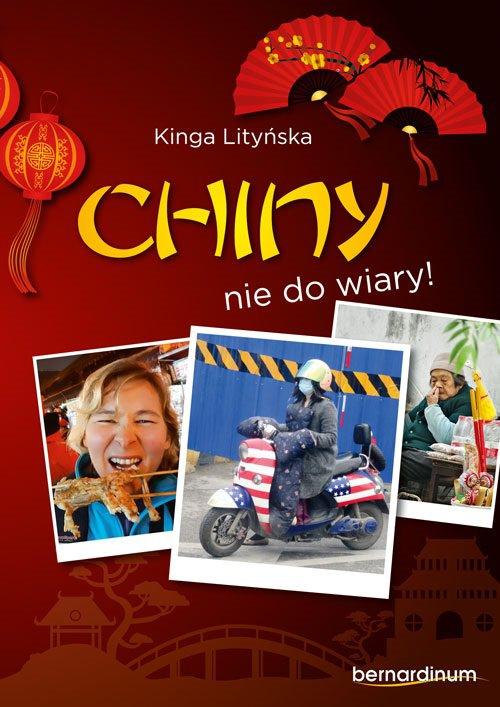 Chiny - nie do wiary! - Ebook (Książka EPUB) do pobrania w formacie EPUB