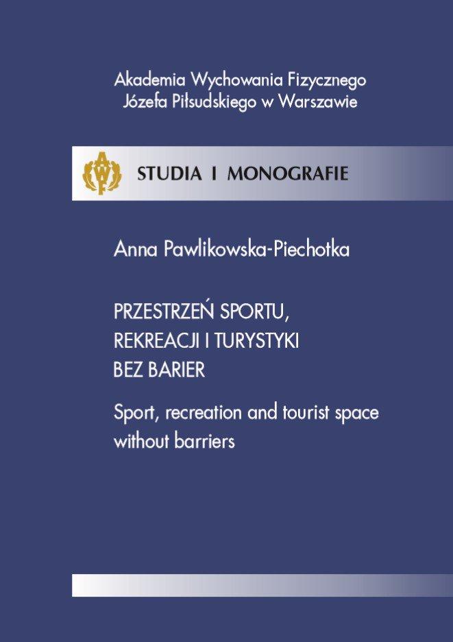 Przestrzeń sportu, rekreacji i turystyki bez barier - Ebook (Książka PDF) do pobrania w formacie PDF