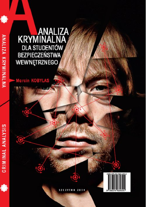 Analiza kryminalna dla studentów bezpieczeństwa wewnętrznego - Ebook (Książka PDF) do pobrania w formacie PDF