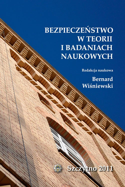 Bezpieczeństwo w teorii i badaniach naukowych - Ebook (Książka PDF) do pobrania w formacie PDF