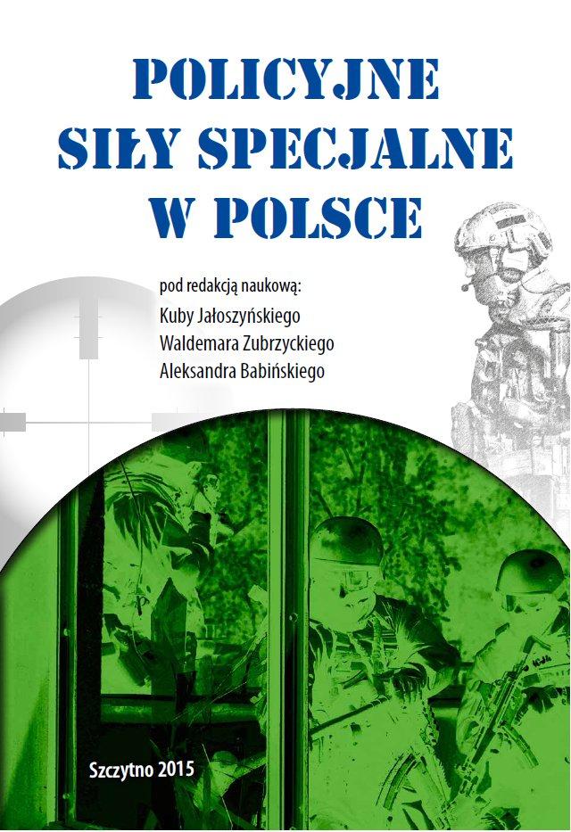 Policyjne siły specjalne w Polsce - Ebook (Książka PDF) do pobrania w formacie PDF