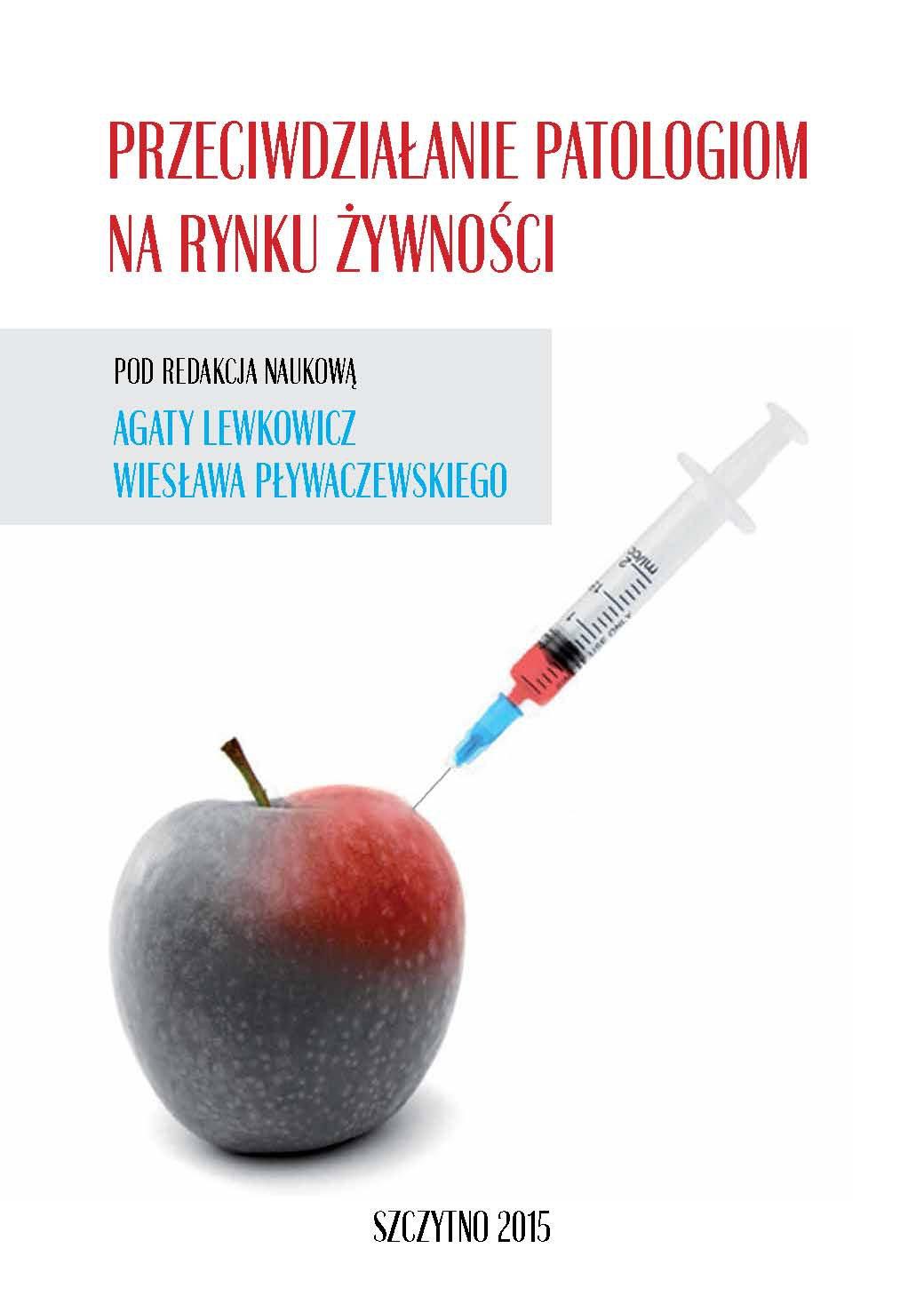 Przeciwdziałanie patologiom na rynku żywności - Ebook (Książka PDF) do pobrania w formacie PDF