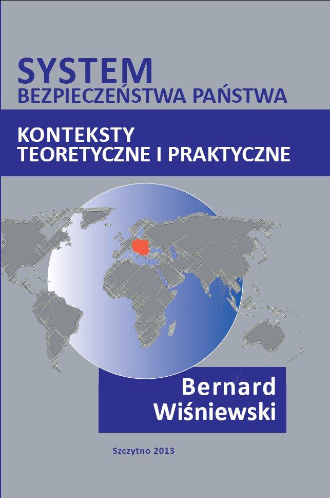 System bezpieczeństwa państwa. Konteksty teoretyczne i praktyczne - Ebook (Książka PDF) do pobrania w formacie PDF