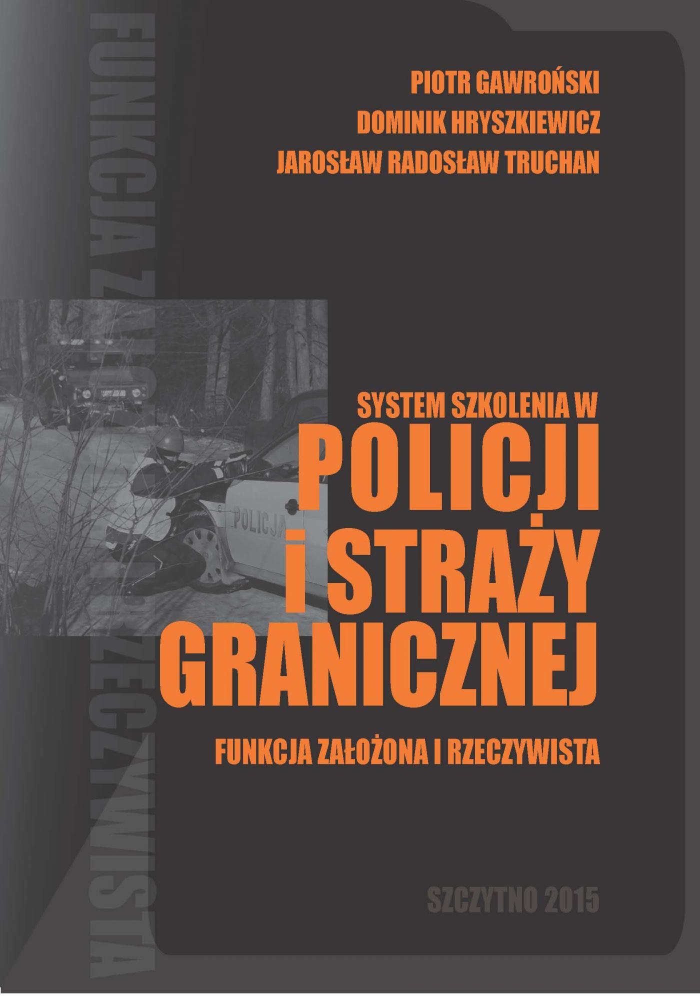 System szkolenia w Policji i Straży Granicznej - funkcja założona i rzeczywista - Ebook (Książka PDF) do pobrania w formacie PDF
