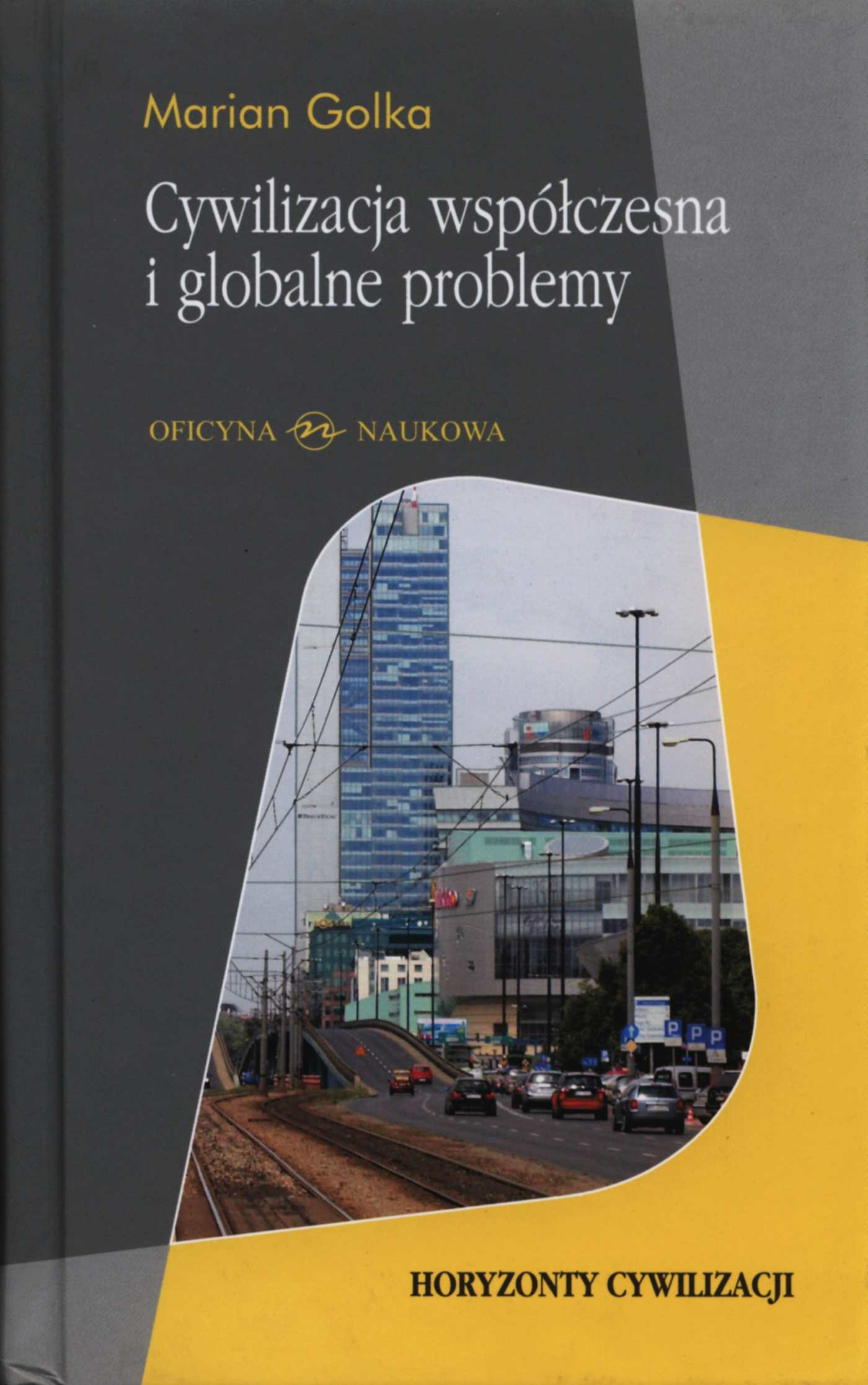 Cywilizacja współczesna i globalne problemy - Ebook (Książka PDF) do pobrania w formacie PDF
