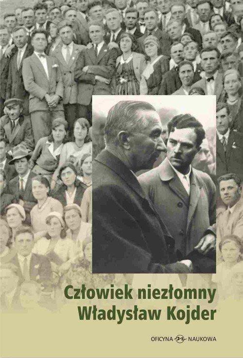 Człowiek niezłomny Władysław Kojder 1902-1945 - Ebook (Książka PDF) do pobrania w formacie PDF