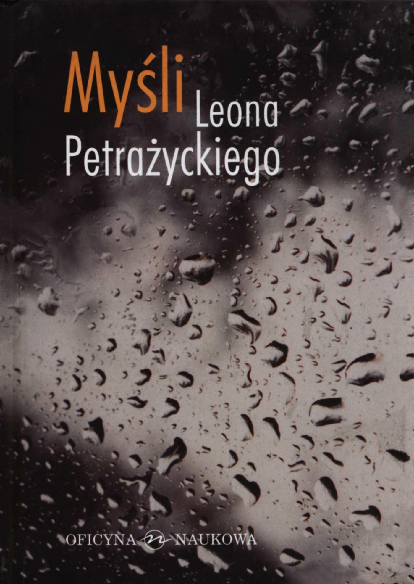 Myśli Leona Petrażnickiego - Ebook (Książka PDF) do pobrania w formacie PDF
