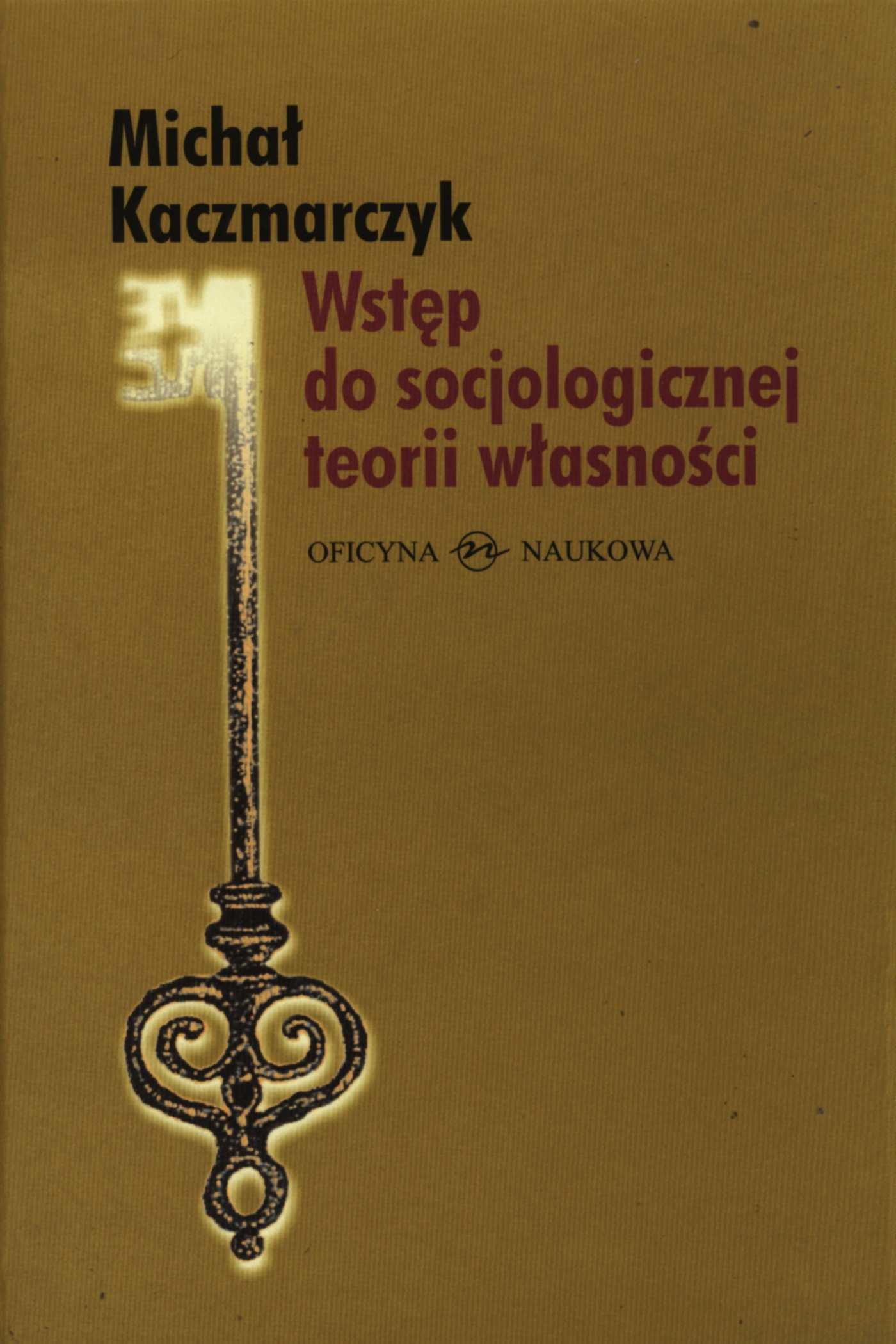 Wstęp do socjologicznej teorii własności - Ebook (Książka PDF) do pobrania w formacie PDF