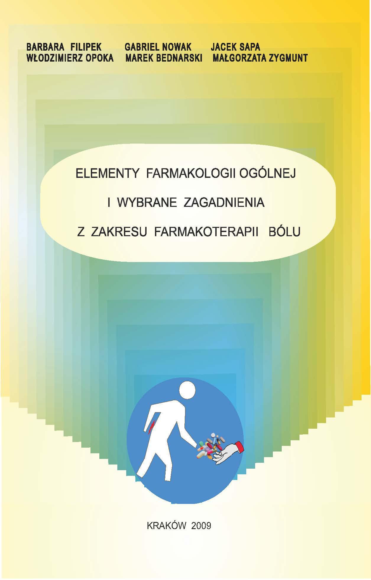 Elementy farmakologii ogólnej i wybrane zagadnienia z zakresu farmakoterapii bólu - Ebook (Książka PDF) do pobrania w formacie PDF