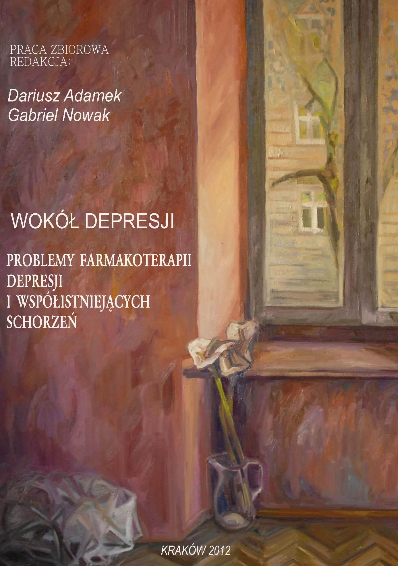 Wokół depresji. Problemy farmakoterapii depresji i współistniejących schorzeń - Ebook (Książka PDF) do pobrania w formacie PDF