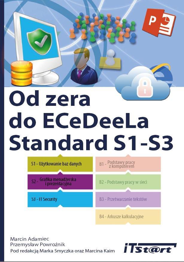 Od zera do ECeDeeLa Standard. S1-S3 - Ebook (Książka PDF) do pobrania w formacie PDF