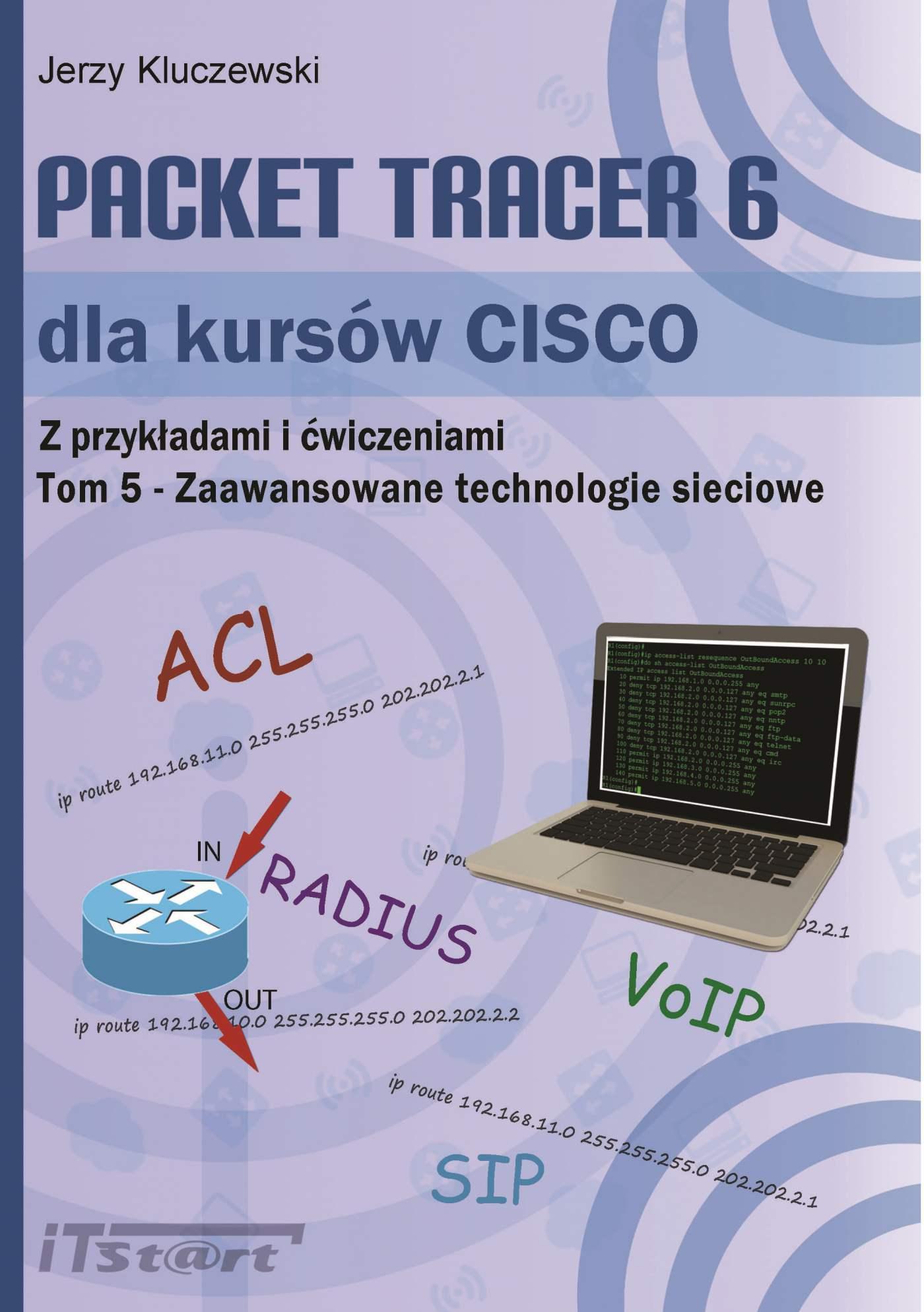 Packet Tracer 6 dla kursów CISCO TOM 5 - Zaawansowane technologie sieciowe - Ebook (Książka PDF) do pobrania w formacie PDF