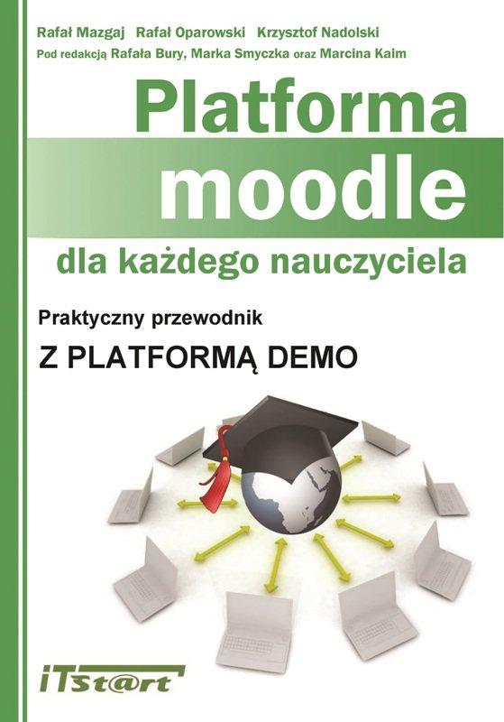 Platforma Moodle dla każdego nauczyciela - Ebook (Książka PDF) do pobrania w formacie PDF