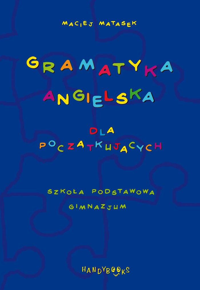 Gramatyka angielska dla początkujących - Ebook (Książka PDF) do pobrania w formacie PDF