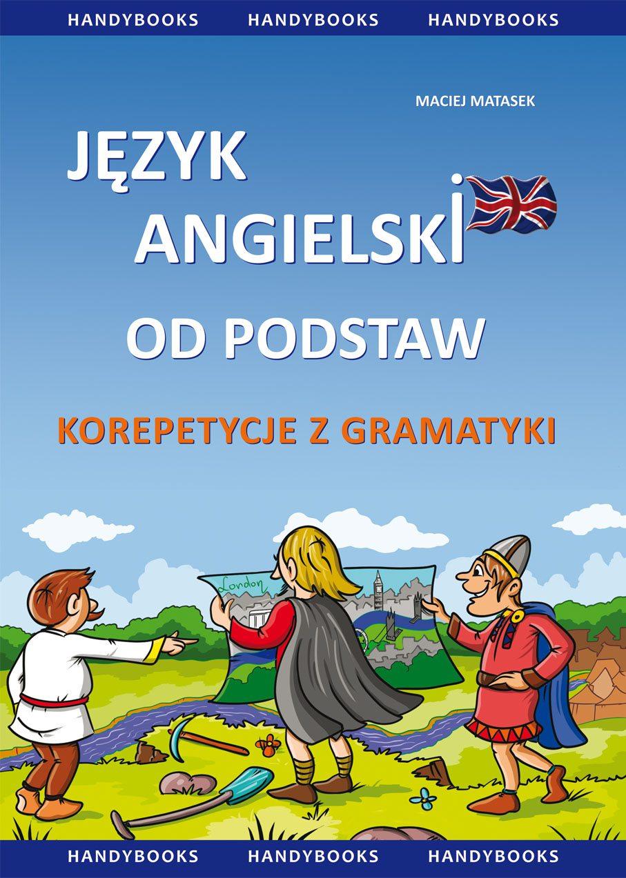 Język angielski od podstaw - korepetycje z gramatyki - Ebook (Książka PDF) do pobrania w formacie PDF