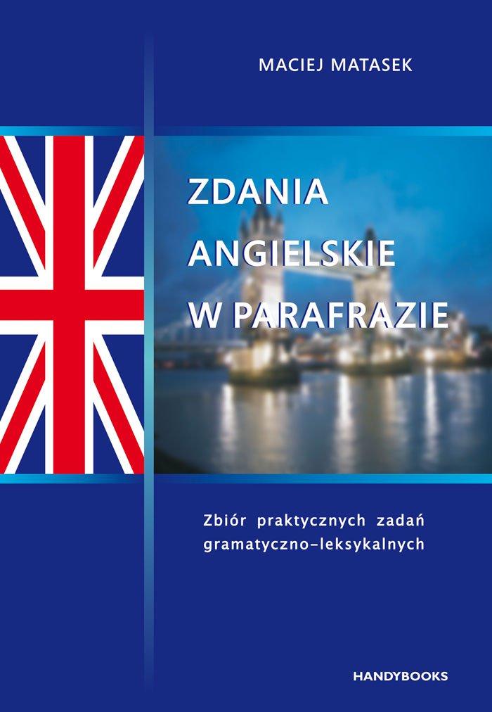 Zdania angielskie w parafrazie - Ebook (Książka PDF) do pobrania w formacie PDF