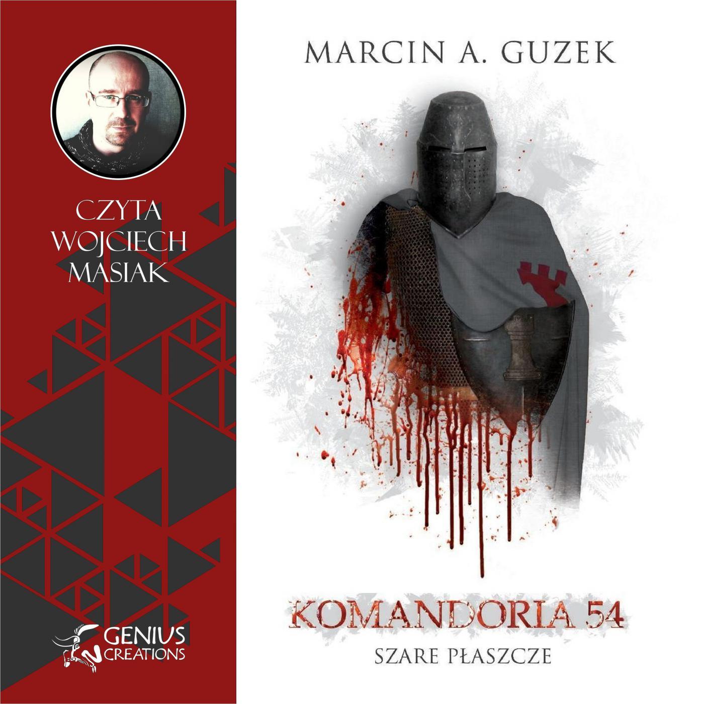 Szare Płaszcze: Komandoria 54 - Audiobook (Książka audio MP3) do pobrania w całości w archiwum ZIP