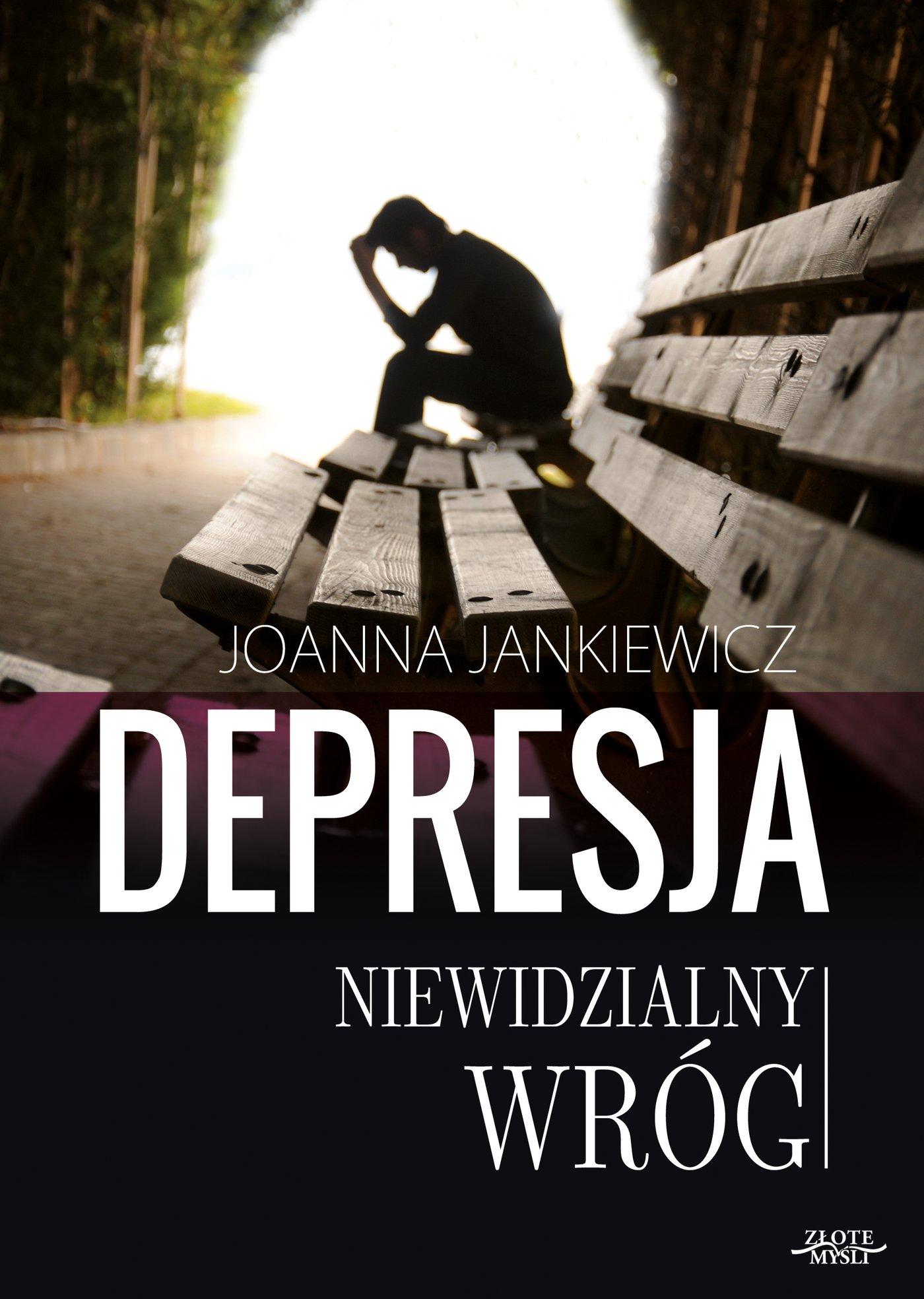 Depresja niewidzialny wróg - Ebook (Książka PDF) do pobrania w formacie PDF