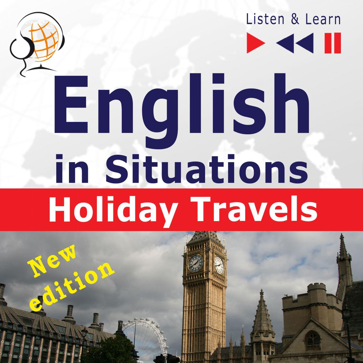 English in Situations. Holiday Travels – New Edition - Audiobook (Książka audio MP3) do pobrania w całości w archiwum ZIP