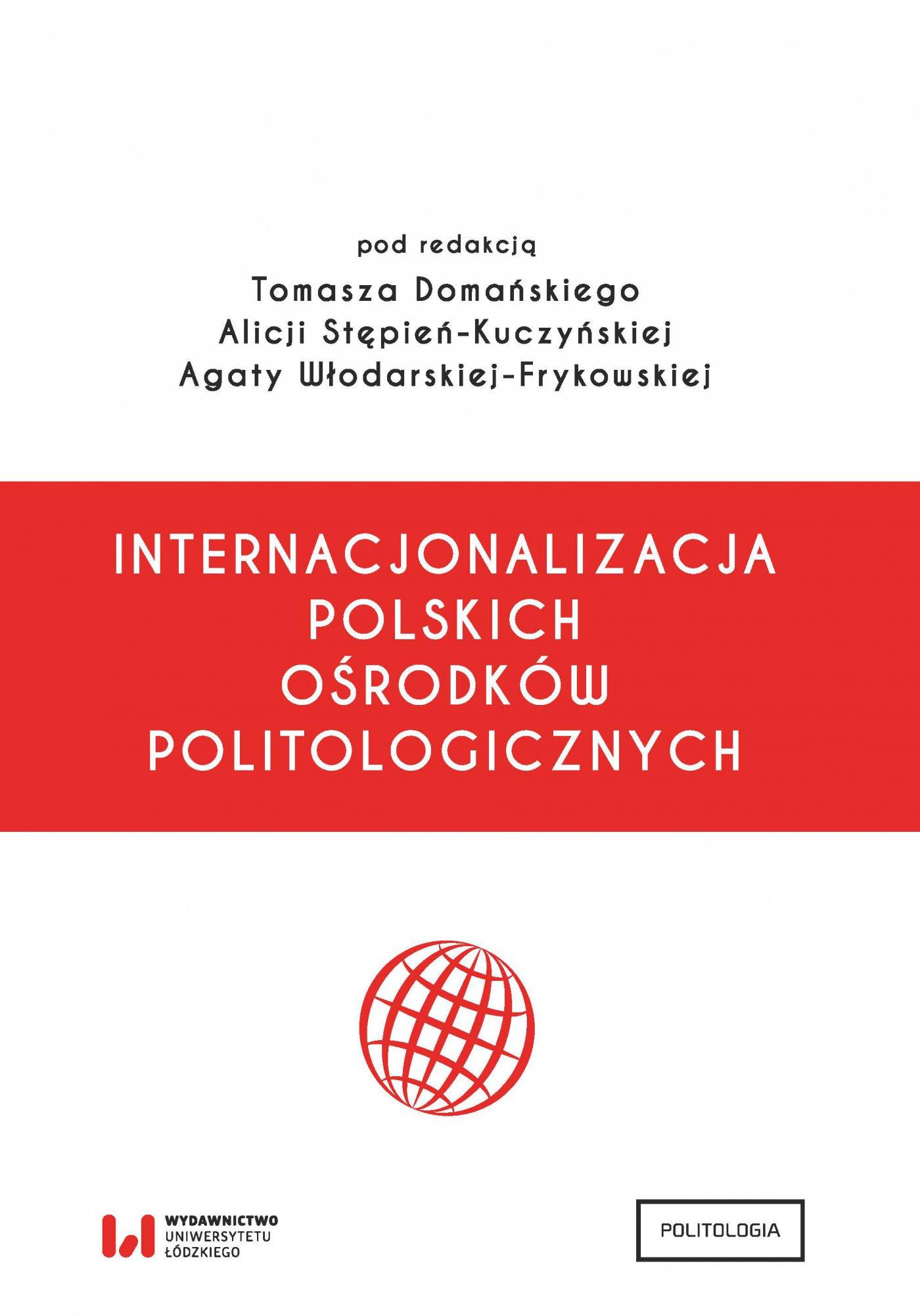 Internacjonalizacja polskich ośrodków politologicznych - Ebook (Książka PDF) do pobrania w formacie PDF
