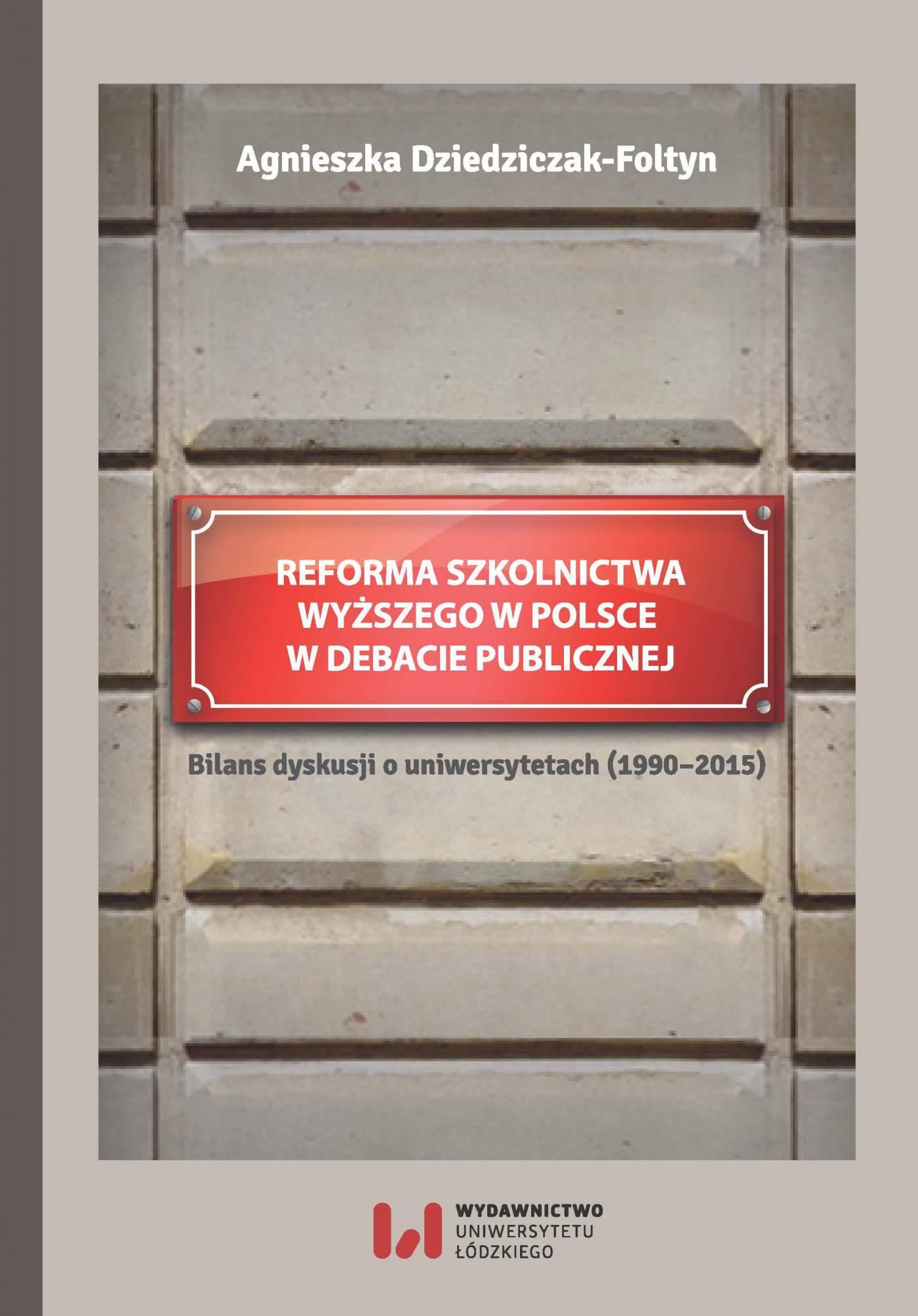 Reforma szkolnictwa wyższego w Polsce w debacie publicznej. Bilans dyskusji o uniwersytetach - Ebook (Książka PDF) do pobrania w formacie PDF