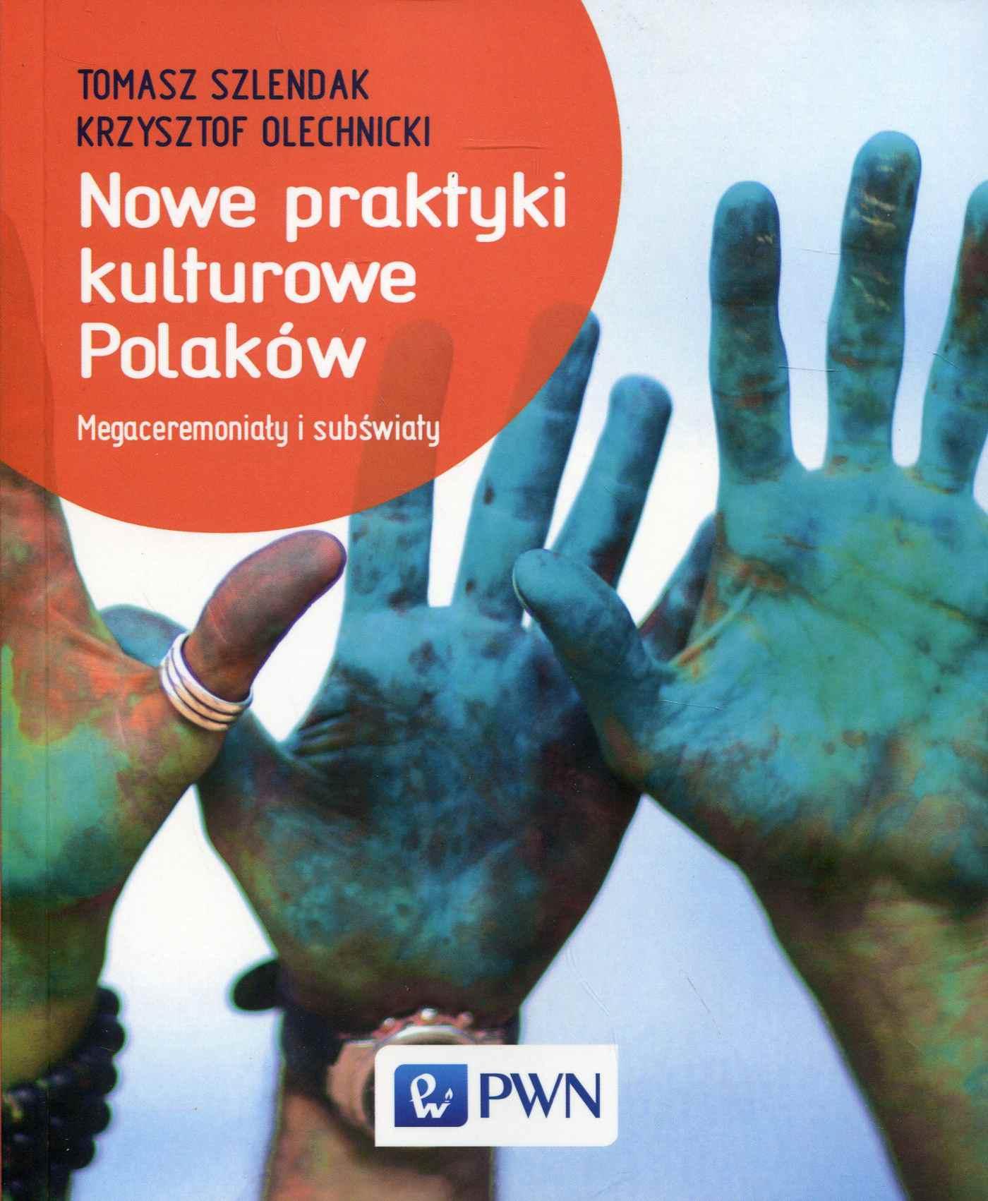 Nowe praktyki kulturowe Polaków - Ebook (Książka na Kindle) do pobrania w formacie MOBI