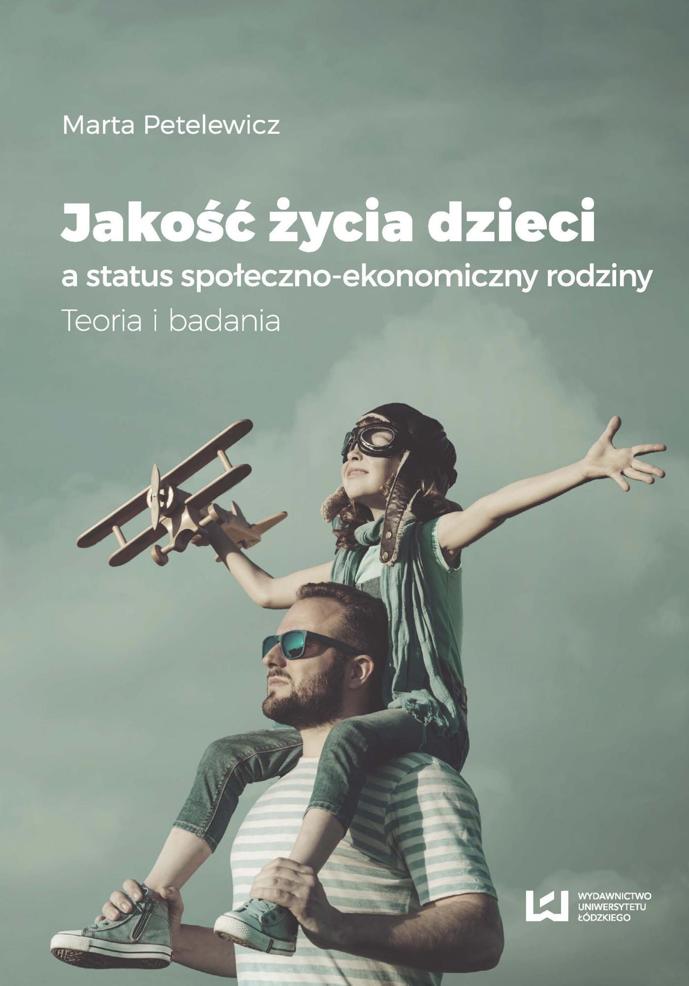 Jakość życia dzieci a status społeczno-ekonomiczny rodziny. Teoria i badania - Ebook (Książka PDF) do pobrania w formacie PDF