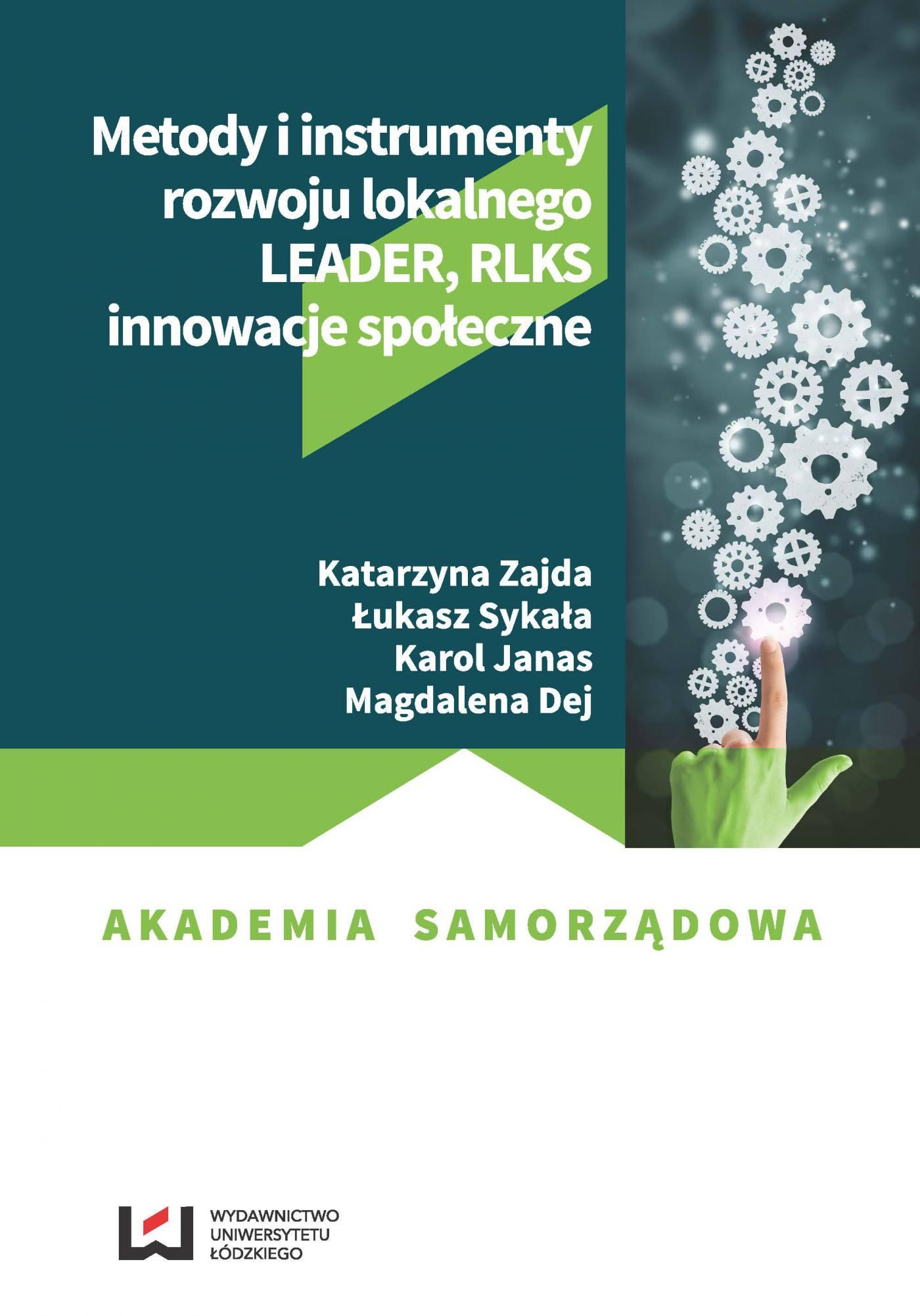 Metody i instrumenty rozwoju lokalnego. LEADER, RLKS, innowacje społeczne - Ebook (Książka PDF) do pobrania w formacie PDF