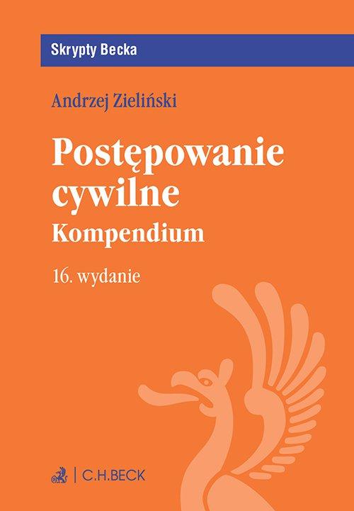 Postępowanie cywilne. Kompendium. Wydanie 16 - Ebook (Książka PDF) do pobrania w formacie PDF