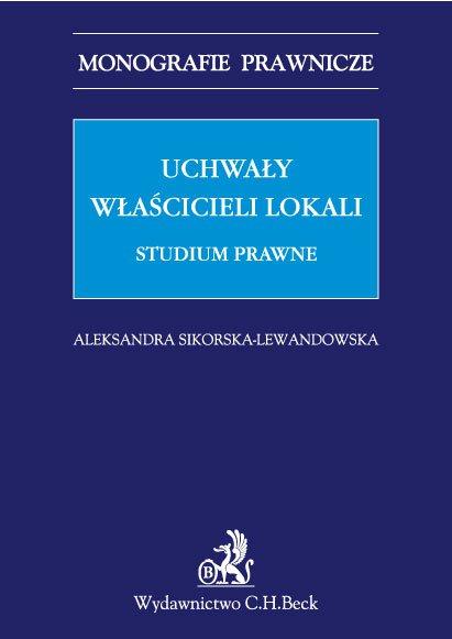 Uchwały właścicieli lokali. Studium prawne - Ebook (Książka PDF) do pobrania w formacie PDF