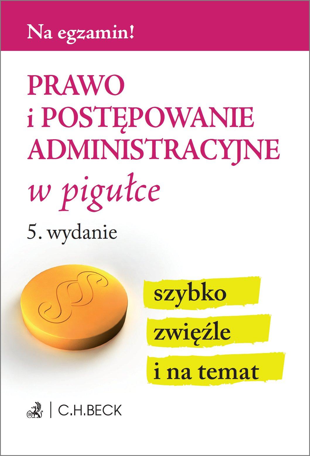 Prawo i postępowanie administracyjne w pigułce. Wydanie 5 - Ebook (Książka PDF) do pobrania w formacie PDF